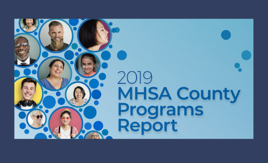 Download the 2019 MHSA County Programs Report